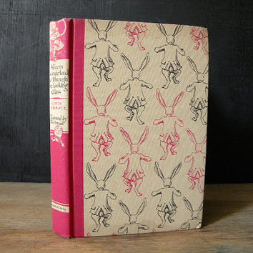 Alice in Wonderland and Through the Looking Glass. vintage bunny cover. illustrated.