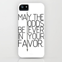May The Odds Be Ever In Your Favor iPhone Case by productoslocos   Society6