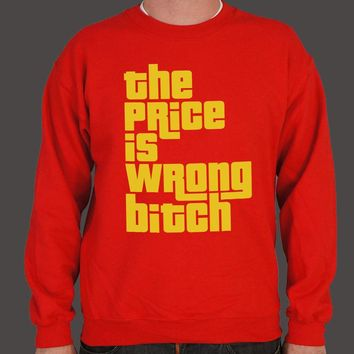 The Price Is Wrong, Bitch [Happy Gilmore Inspired] Men's Sweater