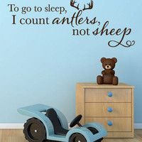 "Wall Vinyl Quote - ""To go to sleep, I count antlers, not sheep"""