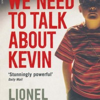 We Need To Talk About Kevin (Serpent's Tail Classics) Paperback – 29 Apr 2010