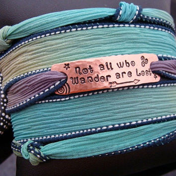 "Ready To Ship Gift D2E silk yoga wrap bracelet with ""Not All Who Wander Are Lost"" copper hand stamped charm, magnetic clasp, boho, trendy"