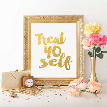 "Printable Art ""Treat Yo Self"" Wall Art Inspirational Quote Gift Gold Foil Print Parks and Recreation Print Fitness Motivation Poster Print"
