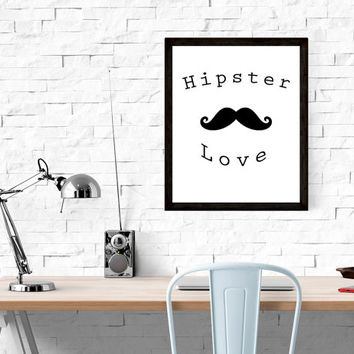 Hipster Love -Printable, Instant Download, Wall Art, Typography, Word Art, Wall Decor