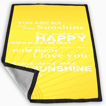 You are My Sunshine Blanket for Kids Blanket, Fleece Blanket Cute and Awesome Blanket for your bedding, Blanket fleece *