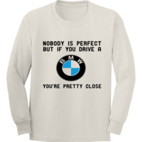 Nobody Is Perfect But If You Drive A BMW