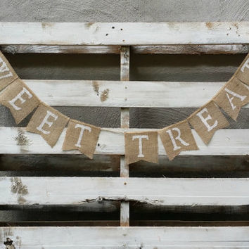 Sweet Treats Burlap Banner, Rustic Wedding Decor, Burlap Wedding Sign, Candy Bar Sign, Cake Table Decor
