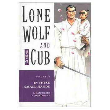 Lone Wolf and Cub: In These Small Hands