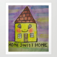 home sweet home Art Print by helendeer