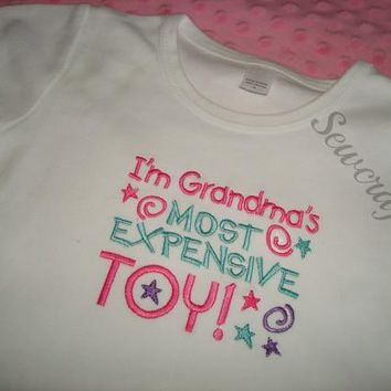 Grandma's Most Expensive Toy  Cloth -New Born through 3T size