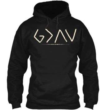 God is Greater Than the Highs and Lows  Pullover Hoodie 8 oz