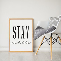 Stay Awhile Digital Download