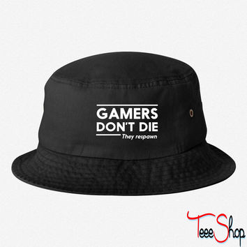 Gamers don't die they respawn bucket hat