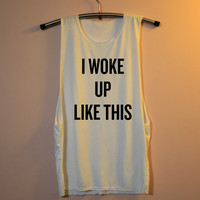 I Woke Up Like This Shirt Flawless Beyoncé Beyonce Shirts Muscle Tee Tank Top TShirt T Shirt Top  Women - size S M L