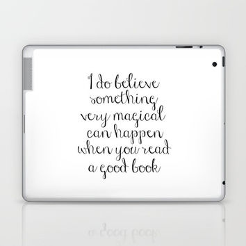 I do believe something very magical can happen when you read a good book. J.K. Rowling Bookmark Laptop & iPad Skin by NikolaJovanovic