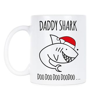 Daddy Shark Doo Doo Mug Daddy Shark Doo Doo Christmas