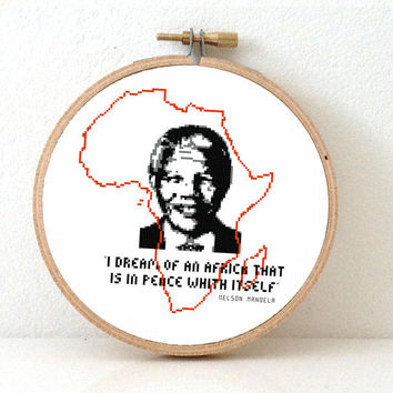 NELSON MANDELA quote with Africa cross stitch pattern. African map art. Nelson Mandela poster. Peace on earth