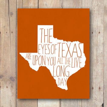 Texas Longhorns Printable, Eyes Of Texas Print, Burnt Orange, Hook Em Horns, Texas Football Gift, Texas quote, dorm wall art, dorm decor