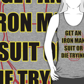 Get an Iron Man Suit or Die Trying