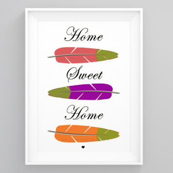 Home sweet home printable 8 x 10 image size letter size or A4 Digital poster