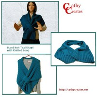 Hand Knit Teal Shawl with Knitted Loop | Cathy Creates - Handmade knit and crochet accessories and apparel