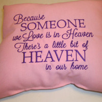 Religious Pillow Monogram Heaven  Because someone We Love Is In Heaven There's a little bit of Heaven in our Home Pillow