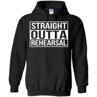 Straight Outta Rehearsal - Theatre Shirts - Theatre Gifts
