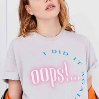 Oops I Did It Again Tee - Urban Outfitters