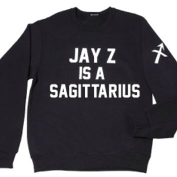 Private Party Jay Z Is A Sagittarius Sweatshirt PRE-ORDER