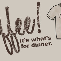 TopatoCo: It's What's For Dinner Shirt