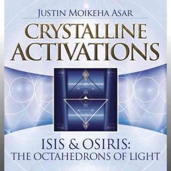 Isis & Osiris: The Octahedrons of Light (Crystalline Activations)