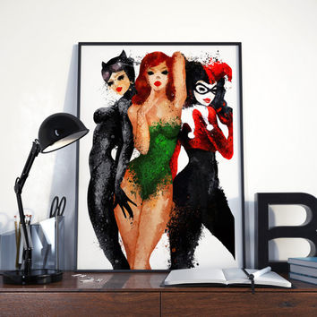 GOTHAM CITY SIRENS Catwoman, Poison Ivy, Harley Quinn poster or original painting