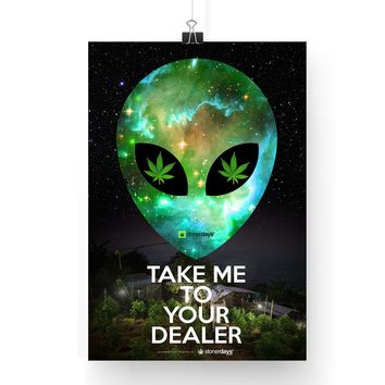 "Marijuana Posters ""Take Me To Your Dealer 13x19"""