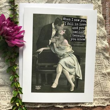 When I Saw You I Fell In Love And You Smiled Because You Knew Funny Vintage Style Anniversary Card Valentines Day Card Love Card FREE SHIPPING