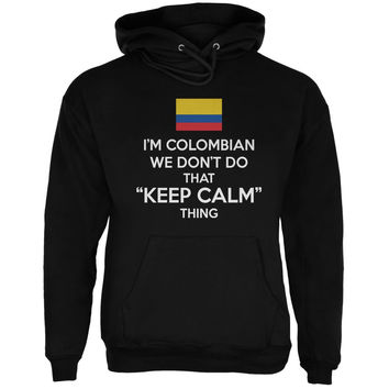 Don't Do Calm - Colombian Black Adult Hoodie