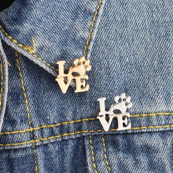 Love Paw Brooch Animal Pet Dog paws Cat Kitten Claw Pins Buckle Gold Silver Pin Denim jacket Sweater Pin Badge Jewelry Gift