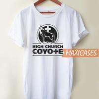 High Church Coyote T Shirt Women Men And Youth Size S to 3XL