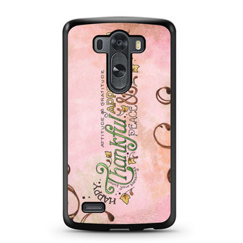 Happy Thankful Appreciaton LG G3 Case