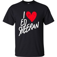I Love Ed Sheeran T-Shirt