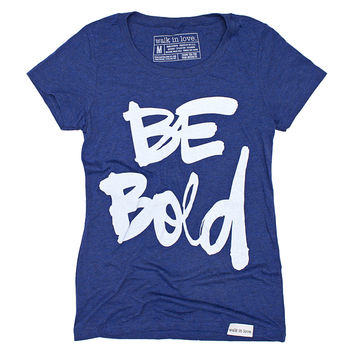 Be Bold Navy Women's T-Shirt