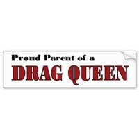Proud Parent - Drag Queen Bumper Sticker from Zazzle.com