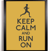 Keep Calm and Run On (Marathon Runner) 8 x 10 Print Buy 2 Get 1 FREE Keep Calm Art Keep Calm Poster Keep Calm and Carry On