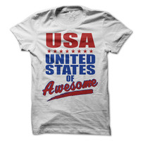 United States Of Awesome Tshirt 4th Of July Tees Independence Day Shirts Tee Fun Mens Tshirt Womens Tee