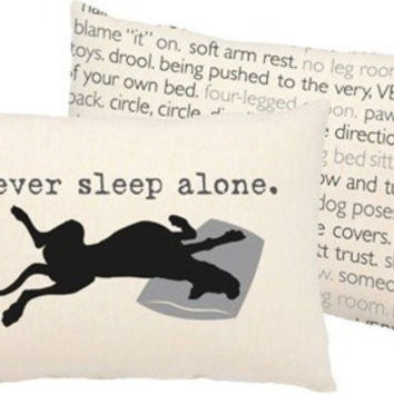 Never Sleep Alone Dog Throw Pillow