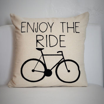 Enjoy the Ride decorative pillow cover