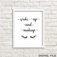 Wake Up Make Up gossip girl print gossip girl room decor gossip girl poster makeup quote powder room sign gossip girl decor makeup poster
