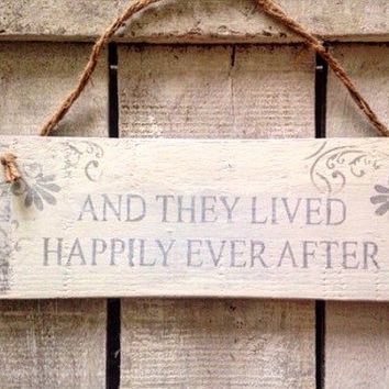 rustic wedding sign. and they lived happily ever after.