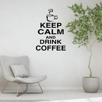 Coffee Shop Wall Decal,  Office Quote, Inspirational Wall Decal , Keep Calm Wall Sticker, Office Decor, Coffee Room Decor Store Decal  nm027