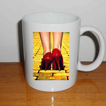 "Yellow Brick Road Dorothy Wizard of Oz Inspired Cute Ruby Red - Mug, Quote Mug, Beyonce Mug, Ceramic Mug, typography, Beyonce Quote, Cup Mug ""NP"""