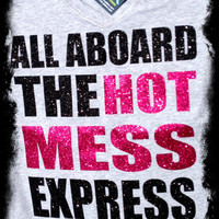 Hot Mess Express Workout Glitter Bling T Shirt- Custom Team, and Spirit Apparel